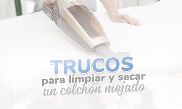 Limpiar y secar colchón mojado